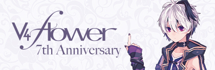v flower 7th Anniversary